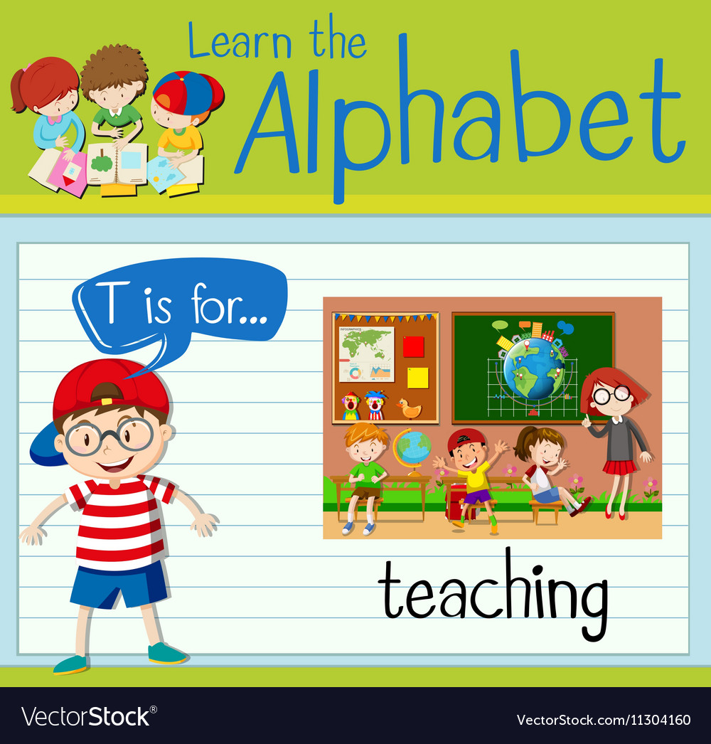 Flashcard letter T is for teaching