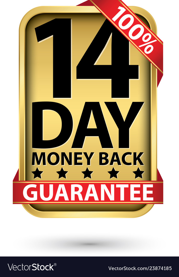 14 day 100 money back guarantee golden sign