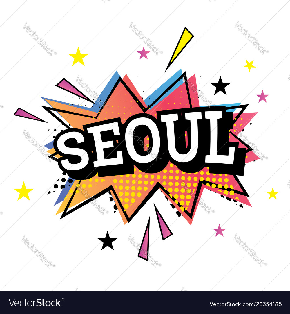Seoul comic text in pop art style