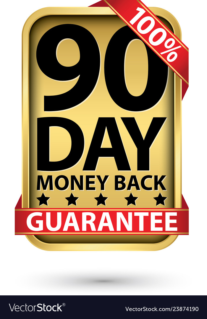 90 day 100 money back guarantee golden sign