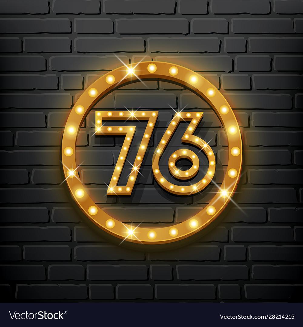 Number seventy-six gold light up block wall