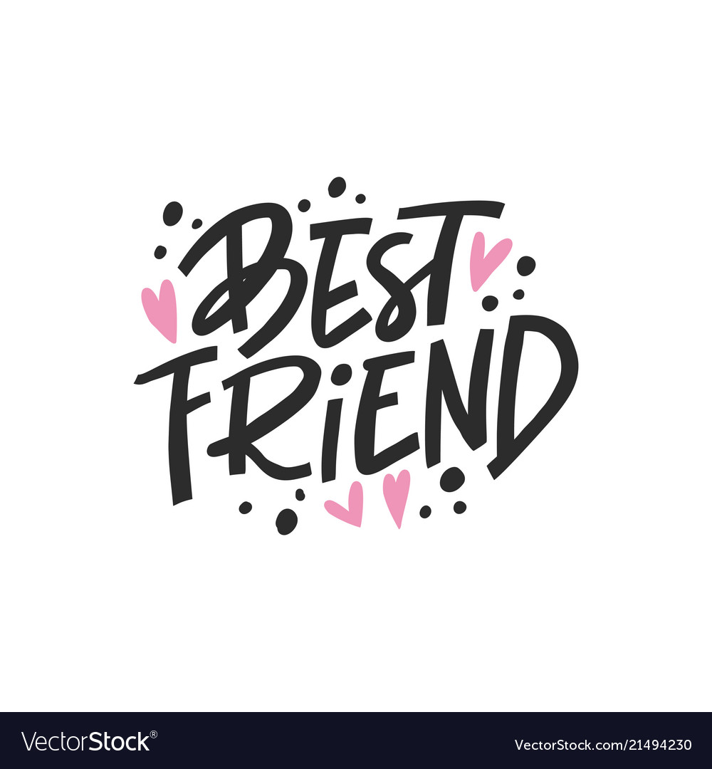 Is the best friend