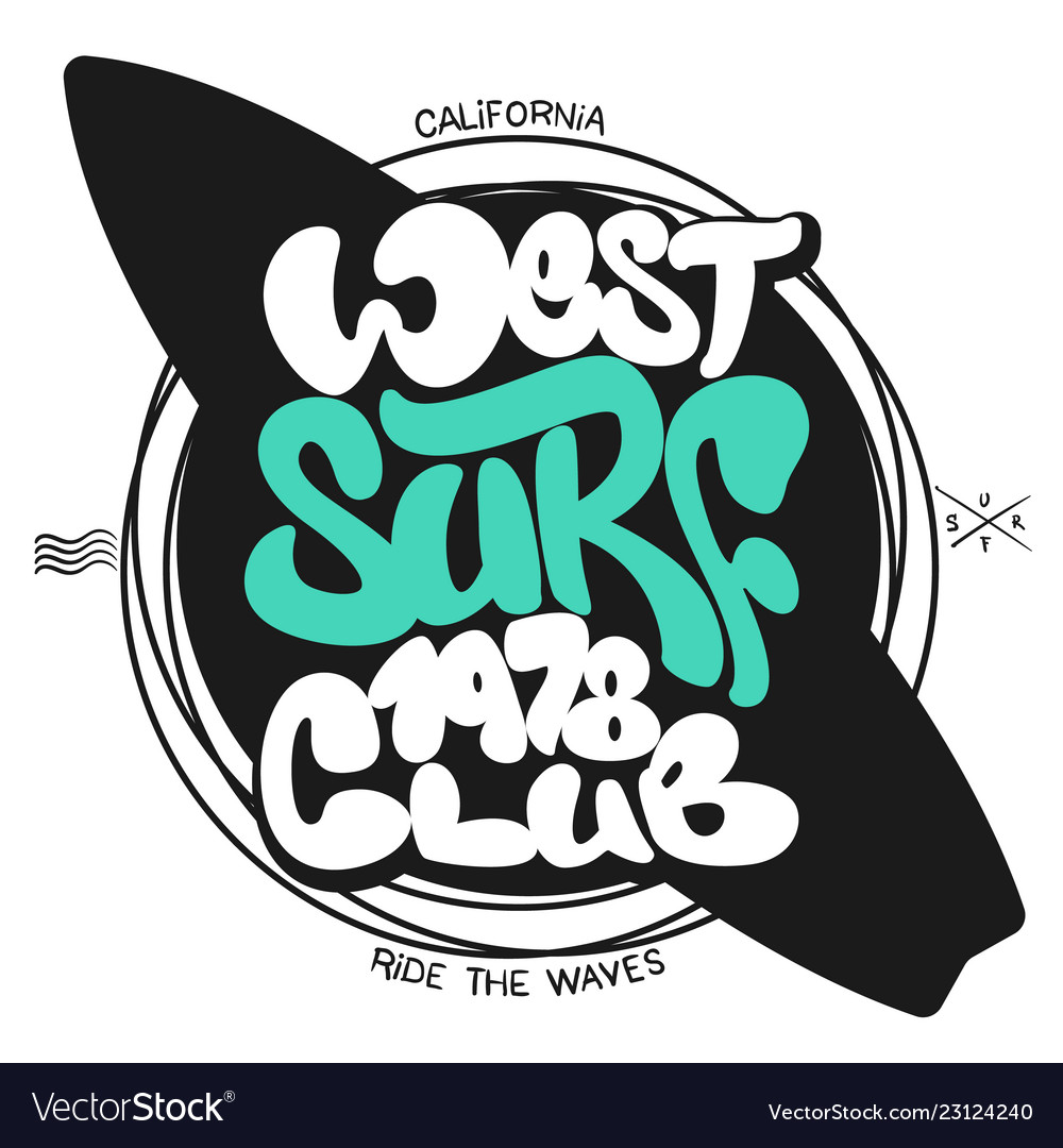 Surf Graphic T Shirt Printing Lettering Design Vector Image