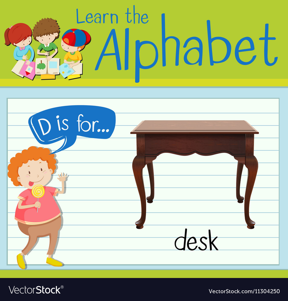Incredible Flashcard Letter D Is For Desk Beutiful Home Inspiration Xortanetmahrainfo