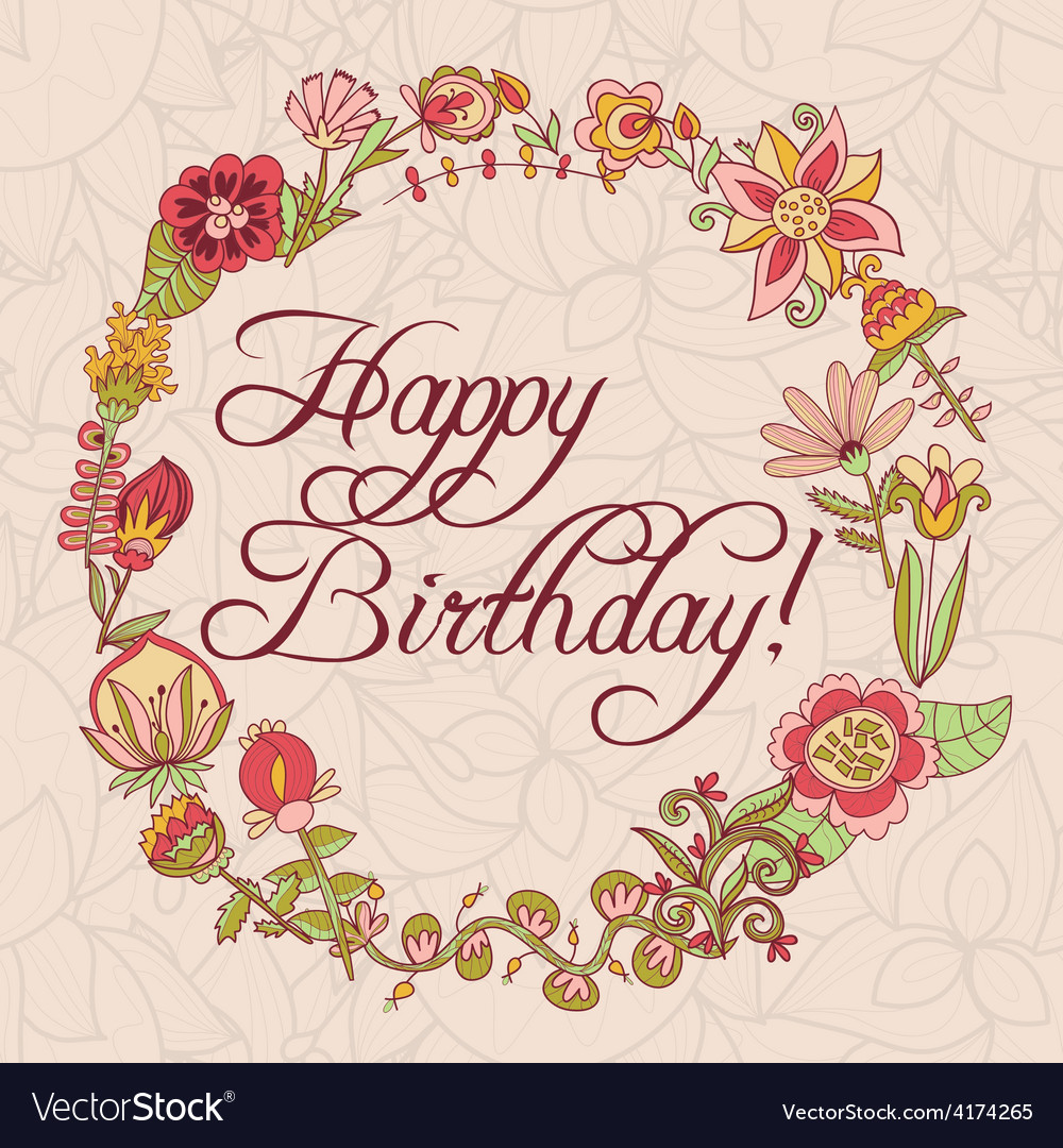 happy birthday greeting card circle floral frame vector image - Happy Birthday Cards Flowers