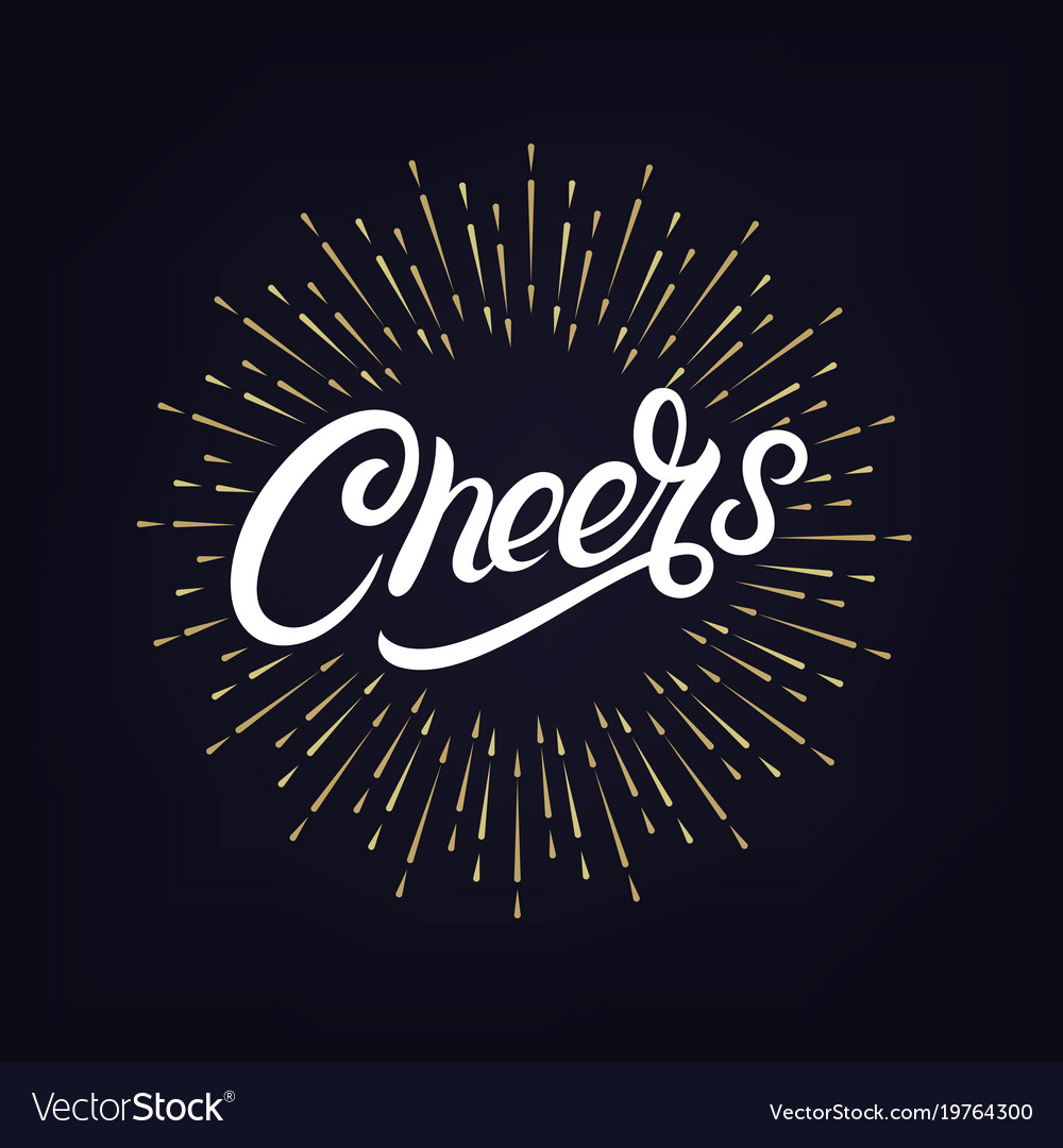 Cheers hand written lettering