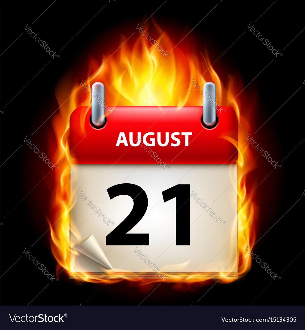 Twenty-first august in calendar burning icon on