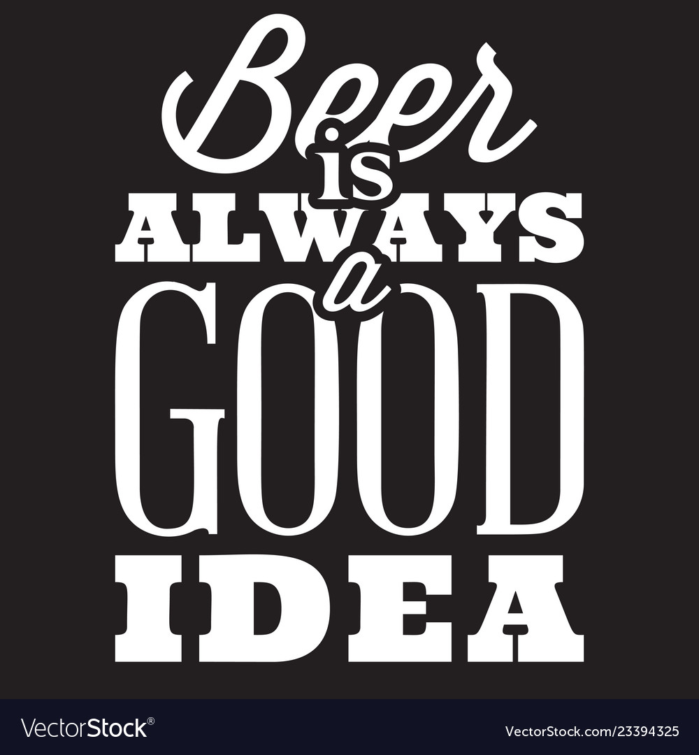 Stylized quote on topic beer white