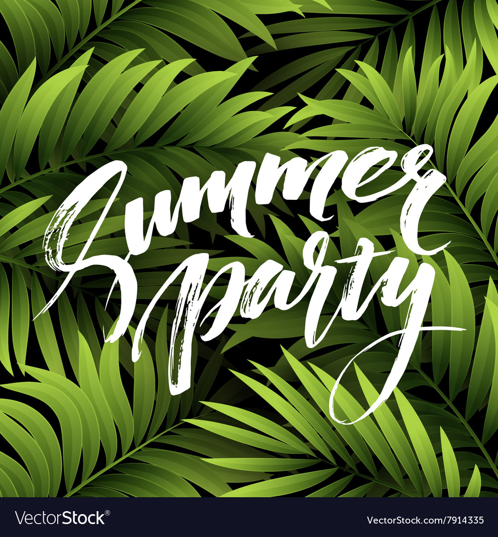 Summer party pster with palm leaf and lettering