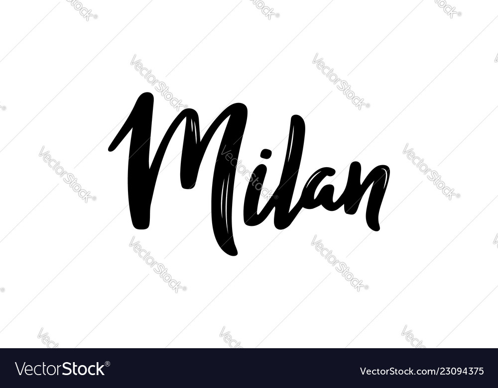 Milan - hand drawn lettering name of italy city