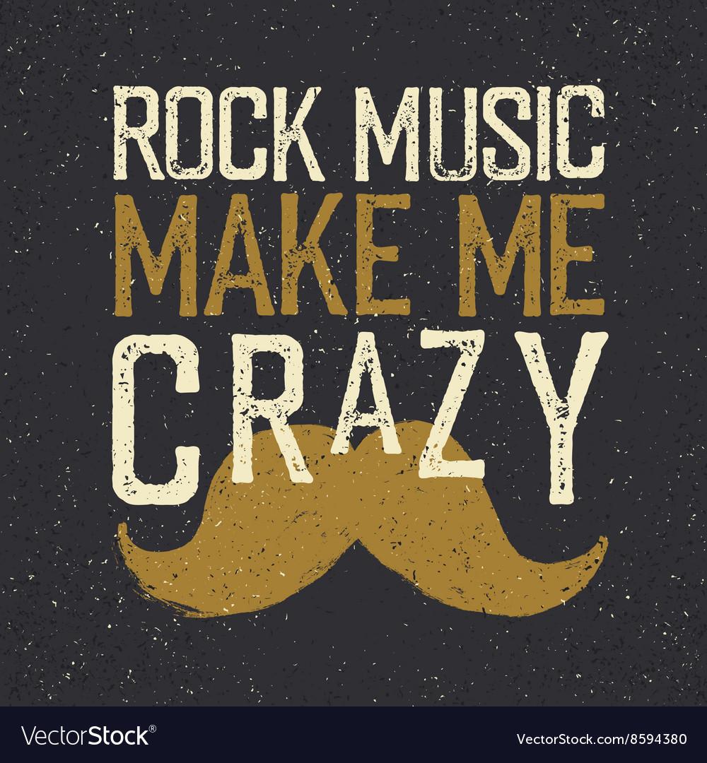 Vintage Rock Music label mustache Rock music make