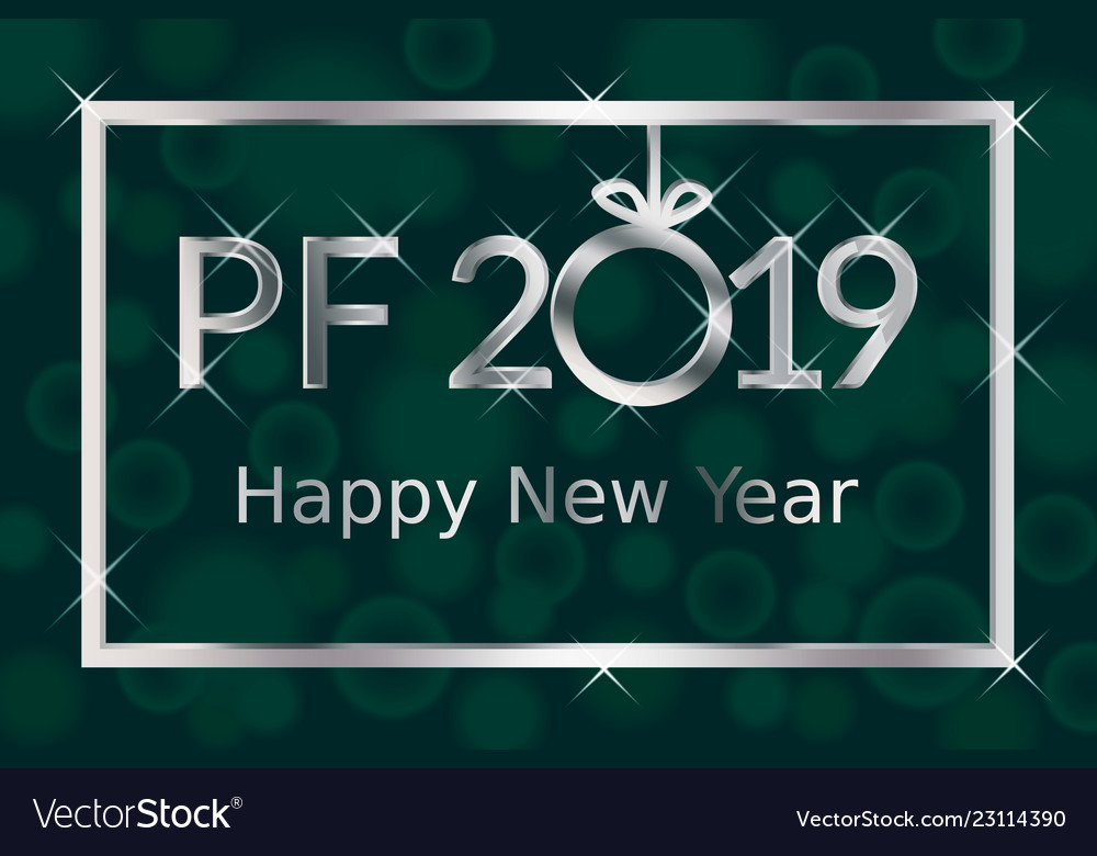 Pf pour feliciter happy new year 2019 greeting