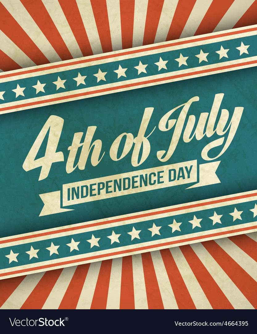 Retro typography card Independence Day