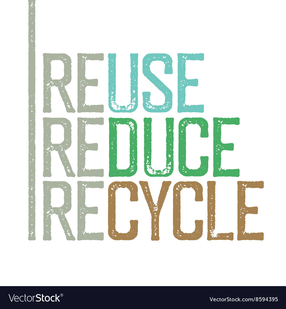 Reuse reduce recycle Stamp grunge letters