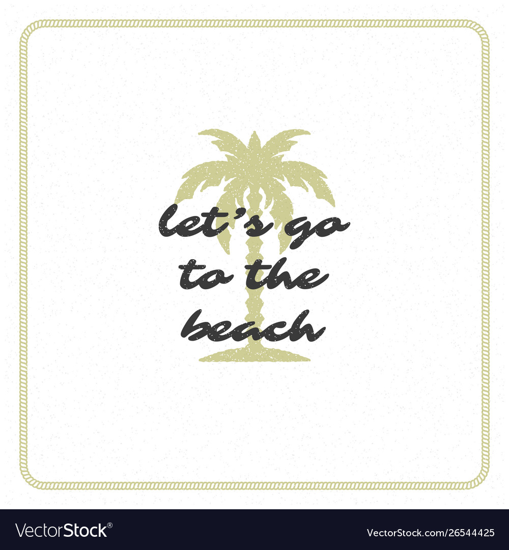 Summer holidays typography inspirational quote