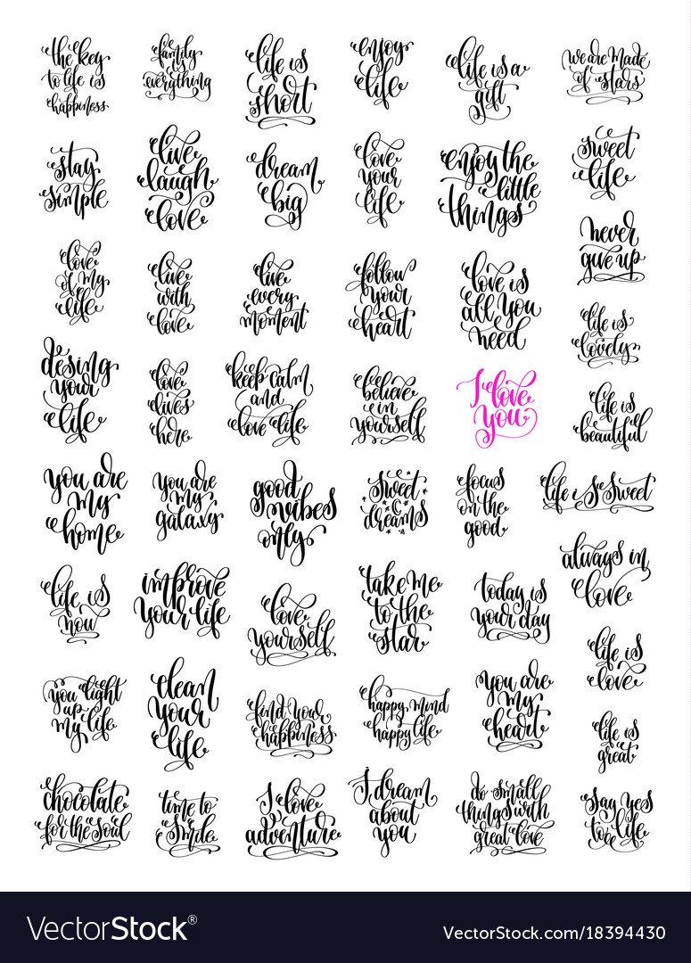 50 Hand Lettering Love And Life Positive Quotes Vector Image