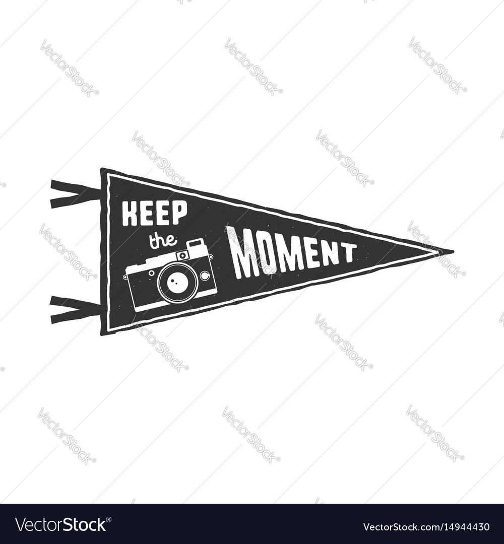 Keep the moment pennant flag pendant design in vector image