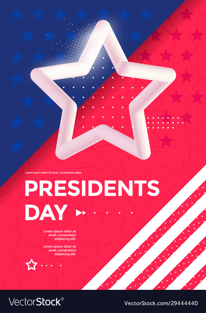 Happy presidents day poster design with 3d star