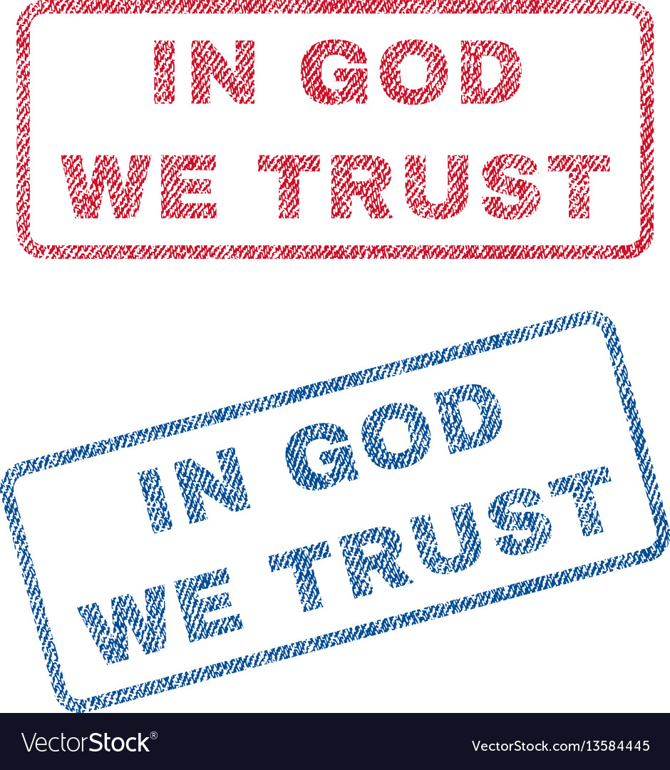In god we trust textile stamps vector image
