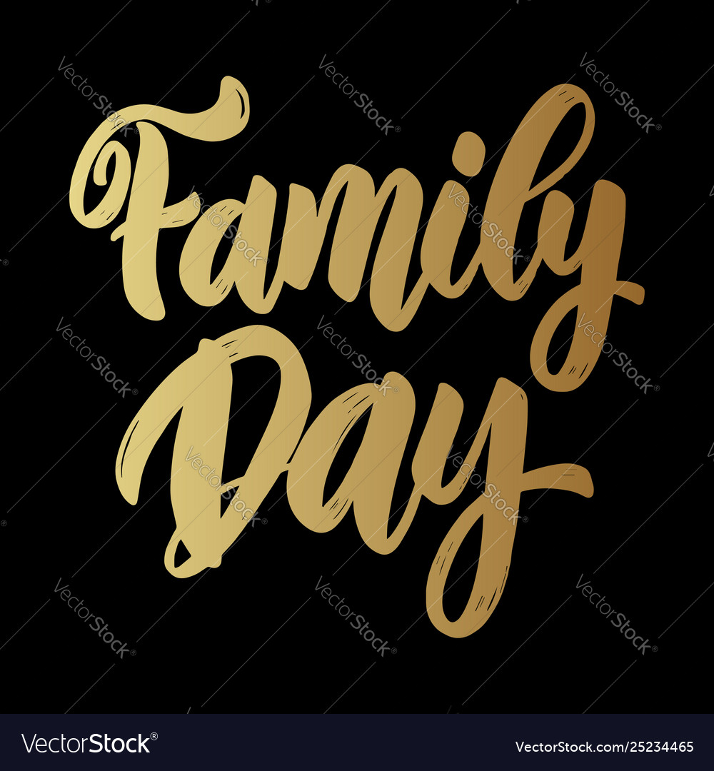 Family day text lettering phrase for greeting