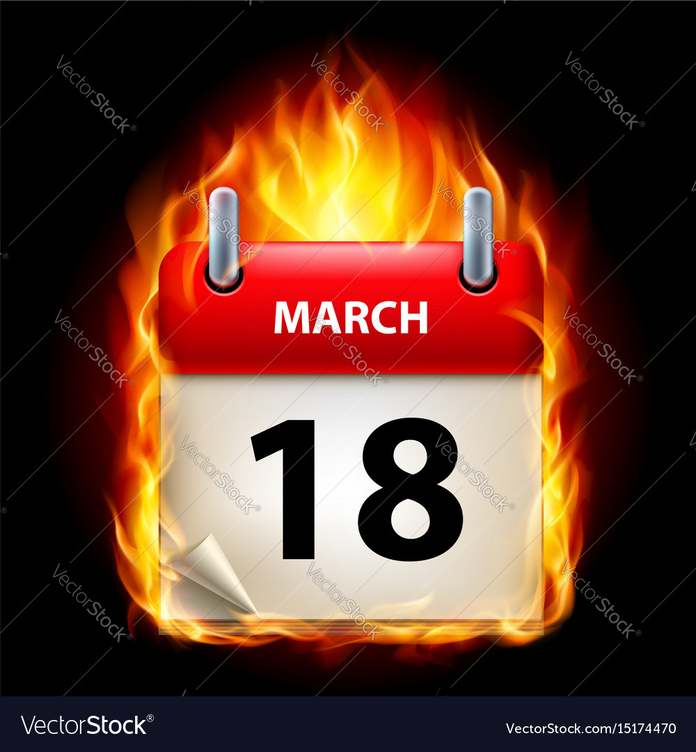 Eighteenth march in calendar burning icon on vector image
