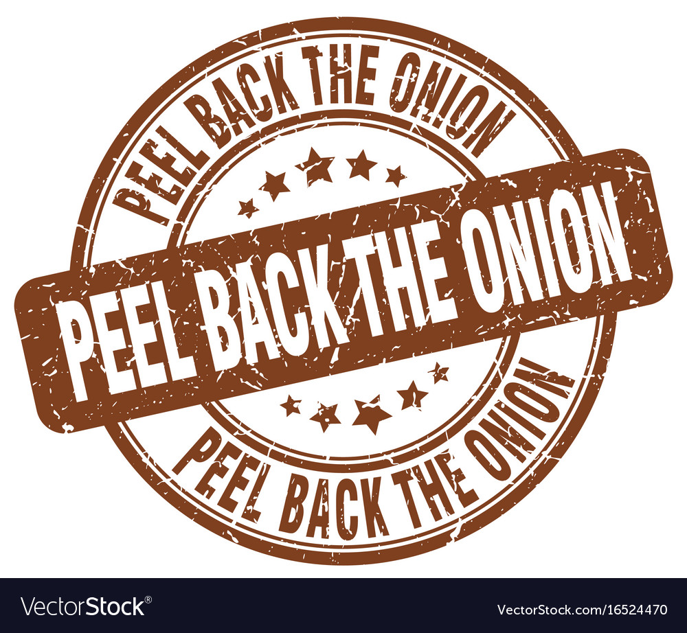 Peel back the onion brown grunge stamp