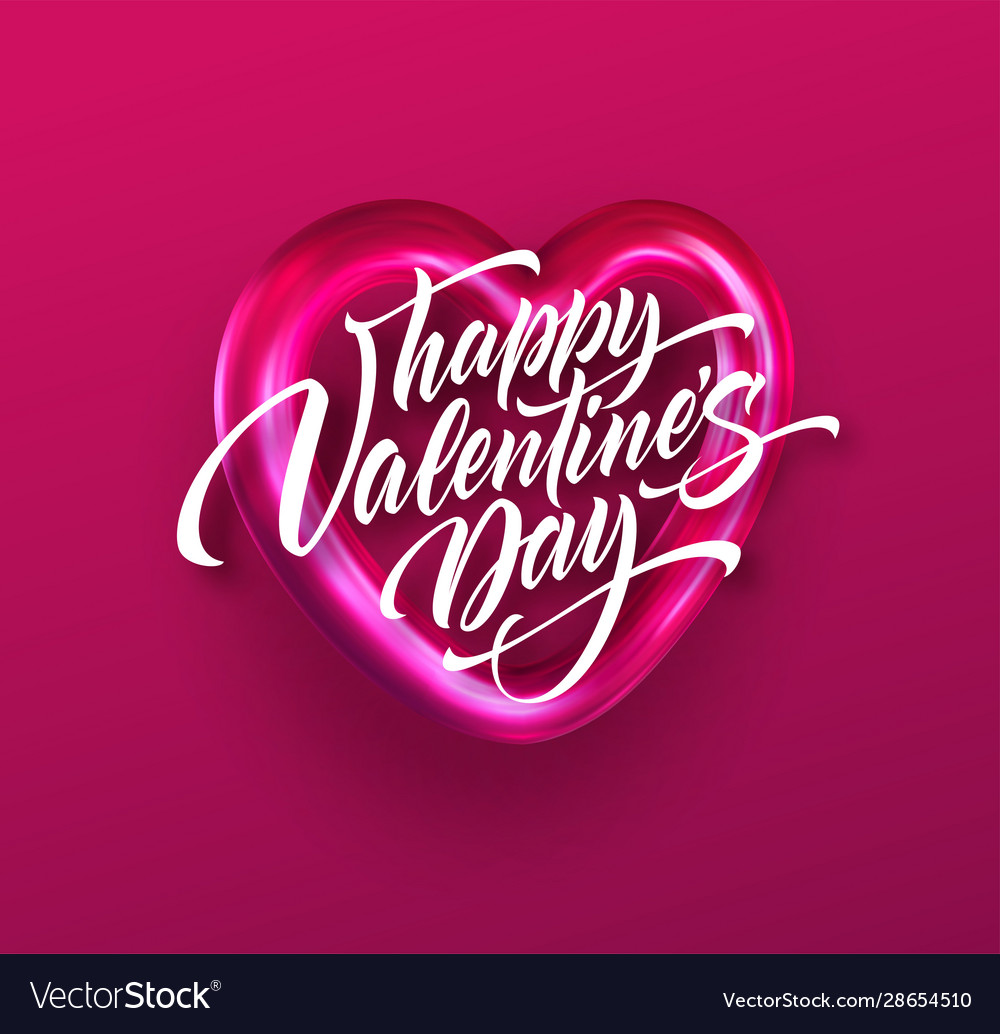 Calligraphic lettering happy valentines day on a