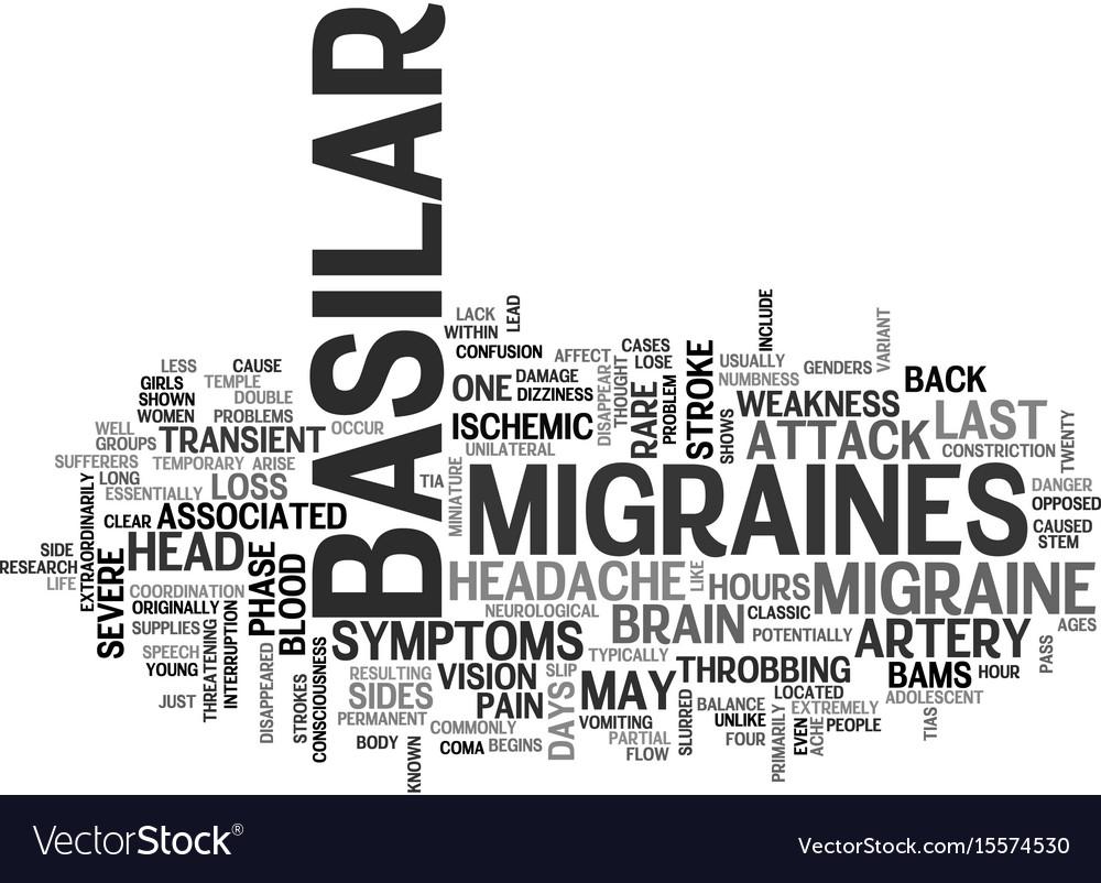 Basilar migraines text word cloud concept