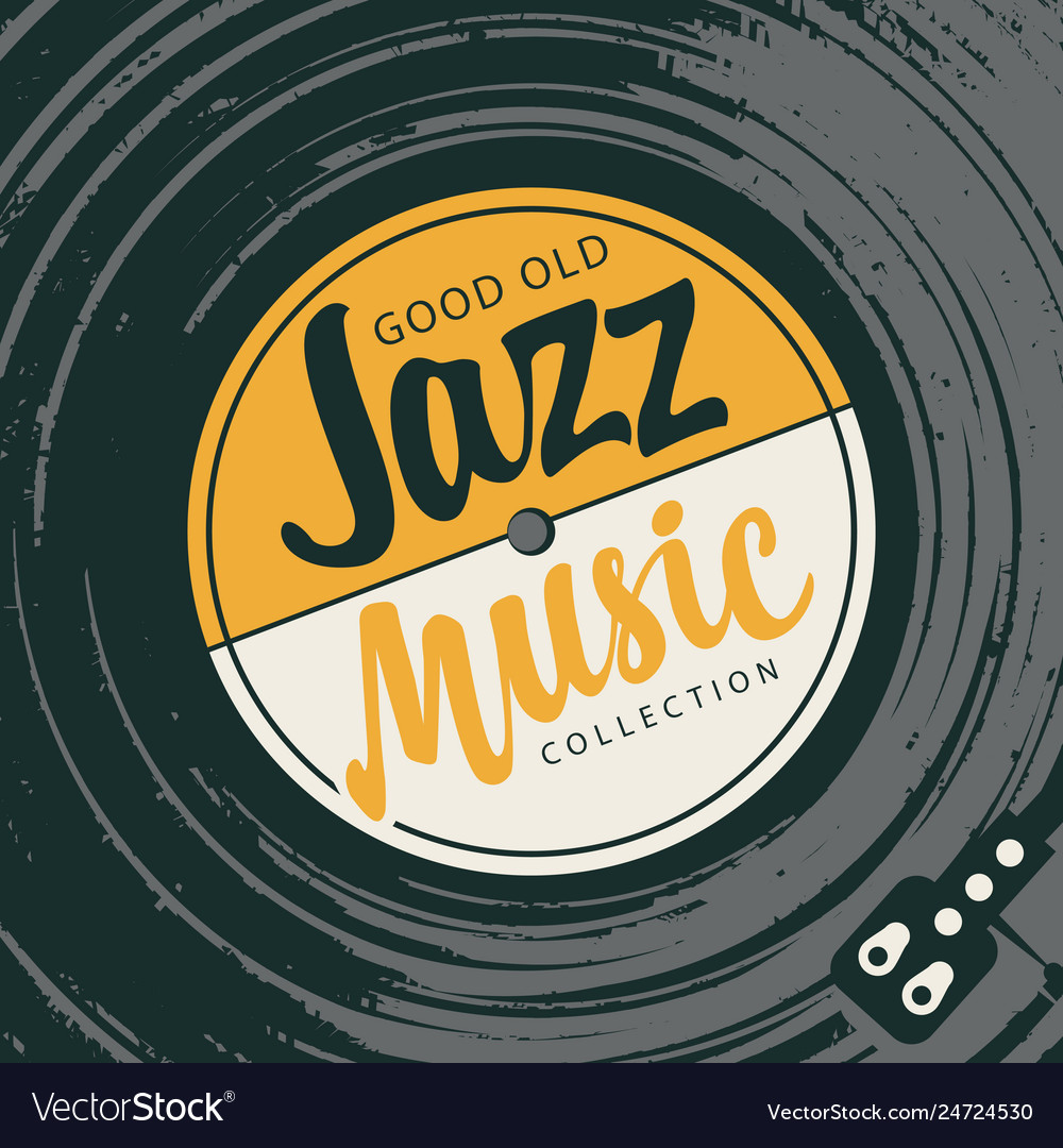 Poster for good old jazz music with vinyl record