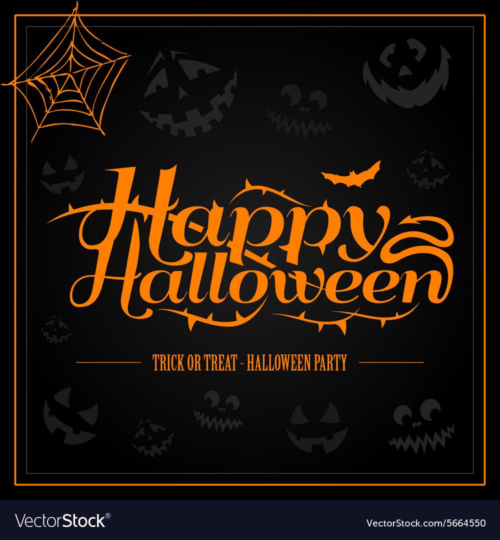 Happy Halloween orange letter in black background