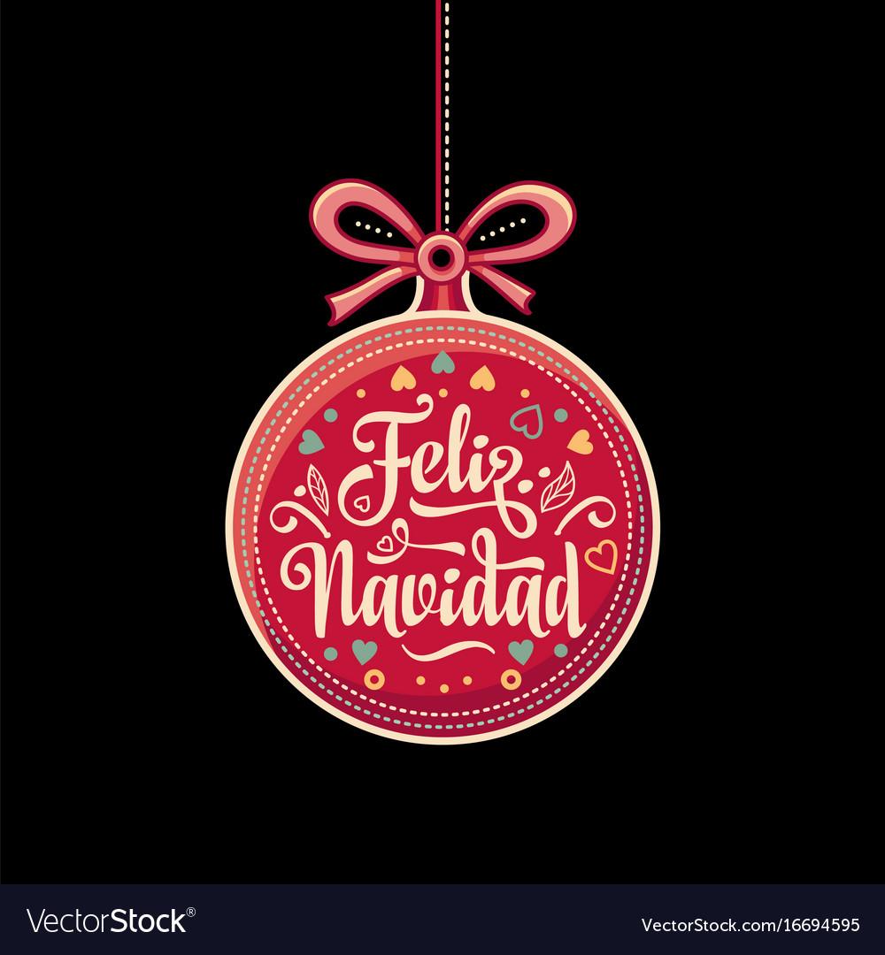 Feliz Navidad Greeting Card In Spain Royalty Free Vector