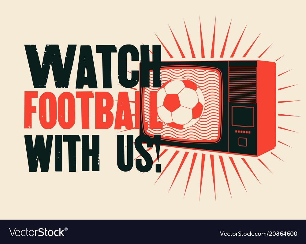 Football on tv sport typographic vintage poster