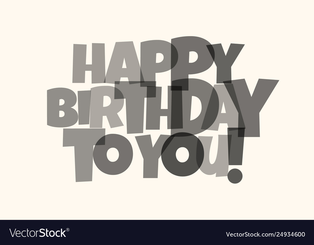 Greeting card for birthday black letters on white
