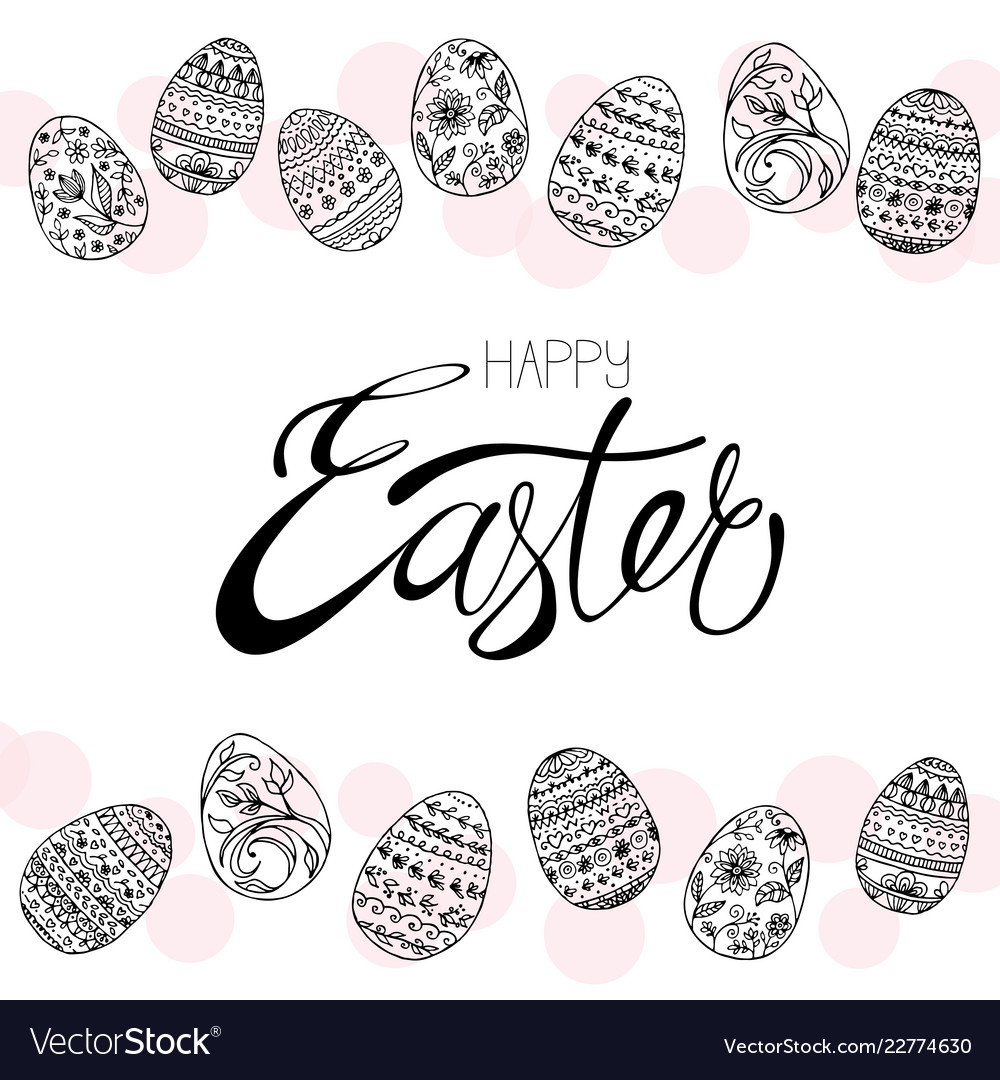 Easter eggs and hand-calligraphic happy easter