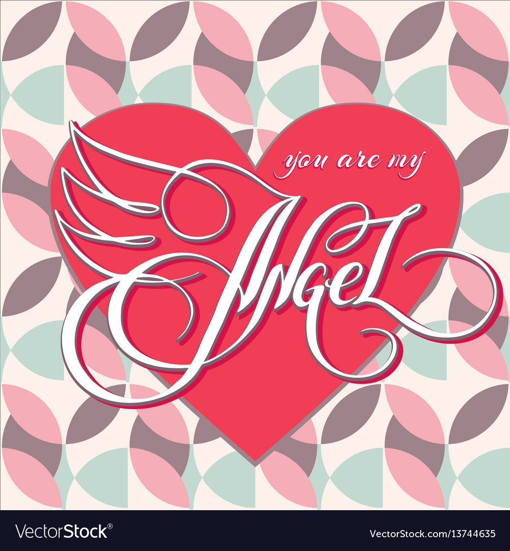 You Are My Angel 1 Royalty Free Vector Image Vectorstock