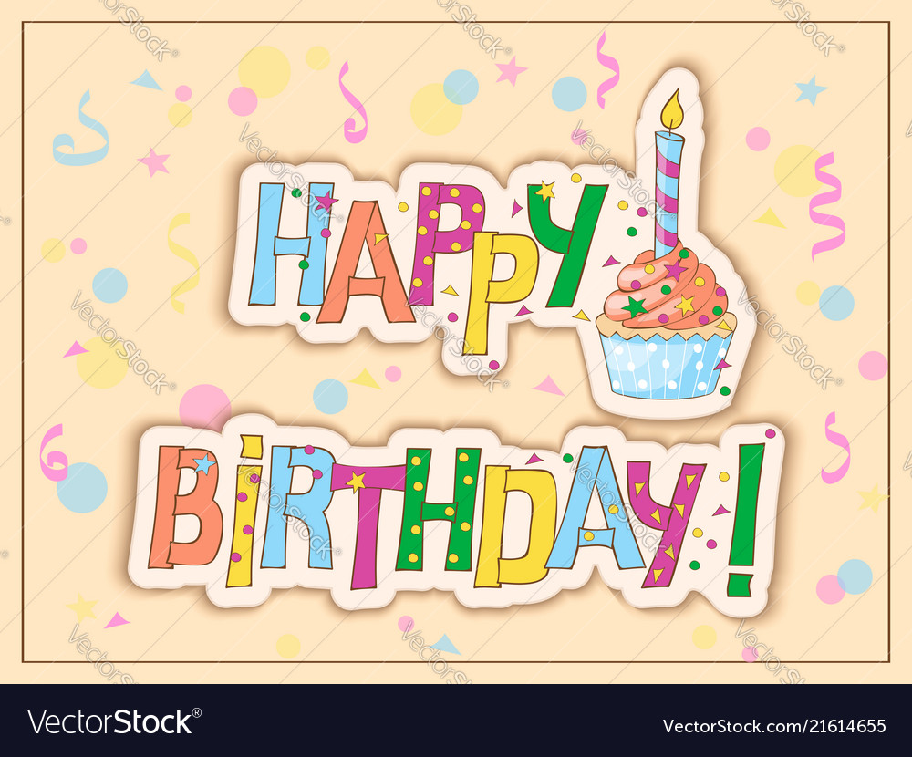 Birthday Card With Cake Candle And Hand Draw Text Vector Image
