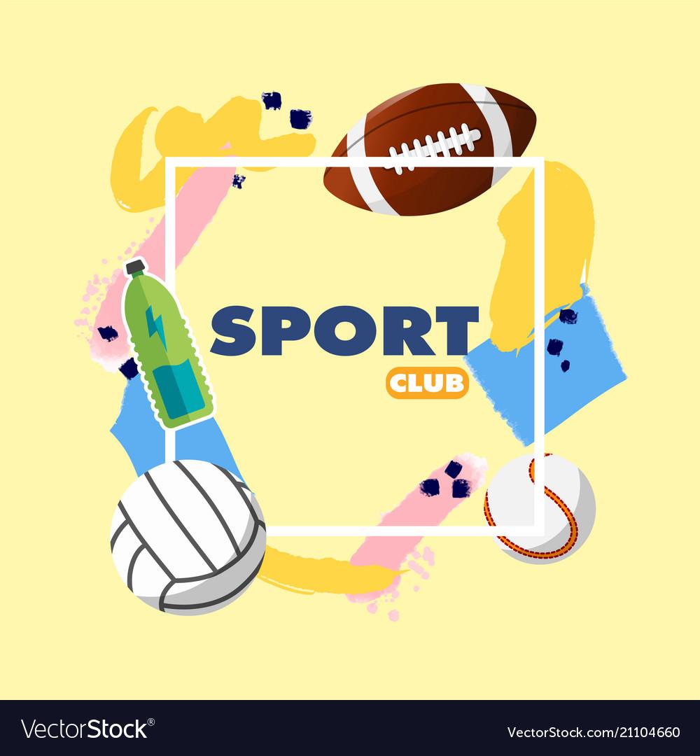 Sport club square frame ball equipment background