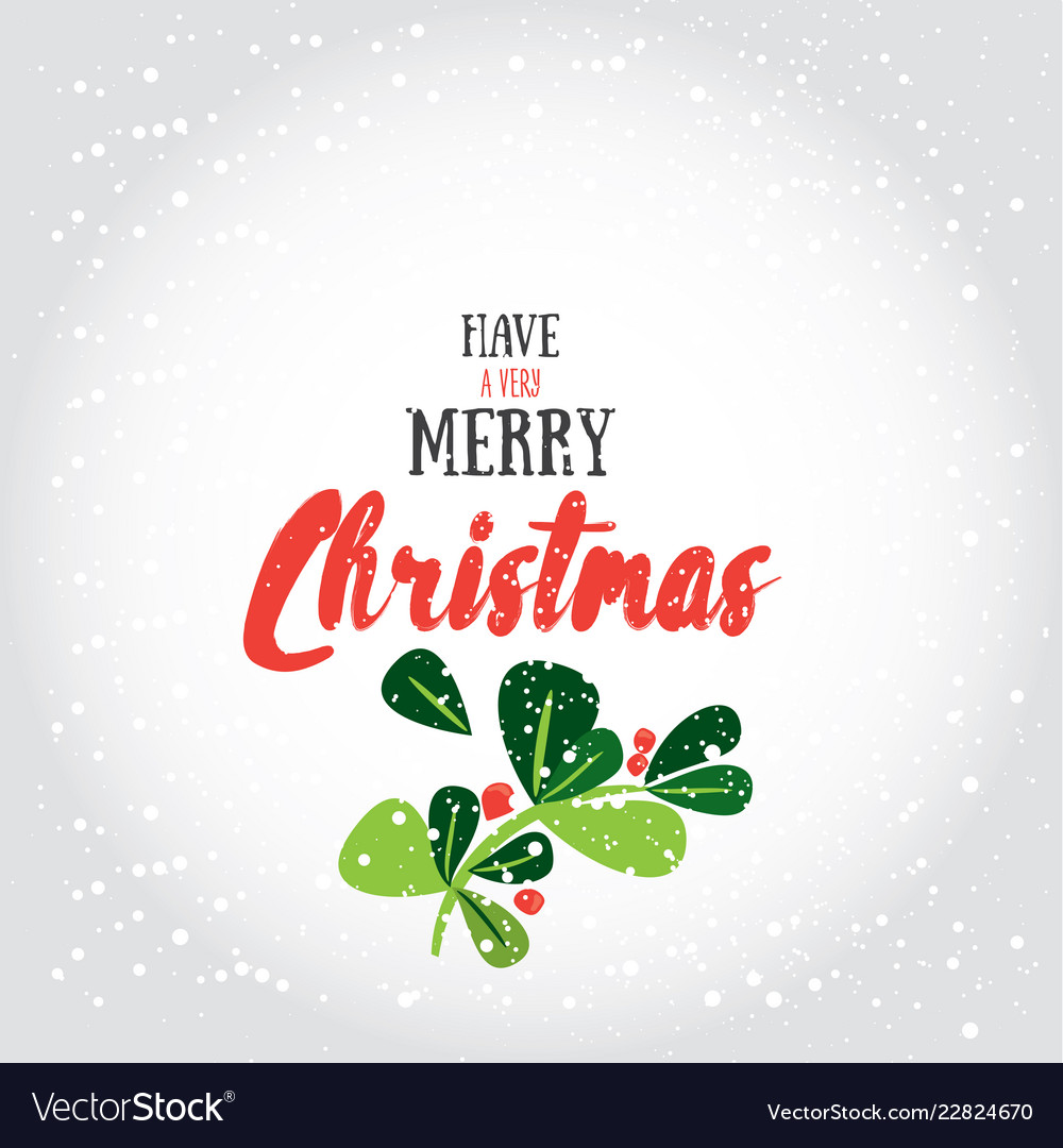 Have a very merry christmas greeting
