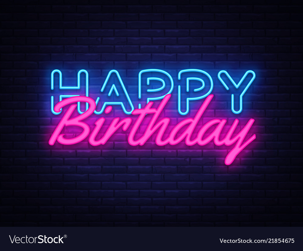 happy birthday neon sign happy birthday royalty free vector