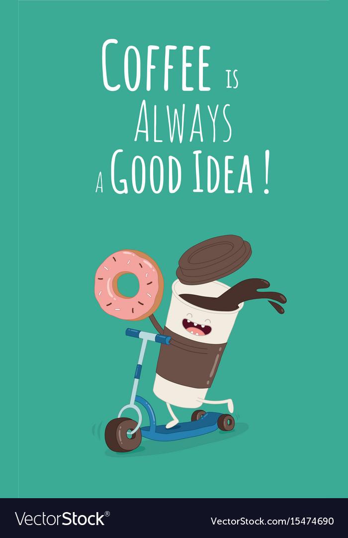 Cartoon comic coffee cup and donut take coffee