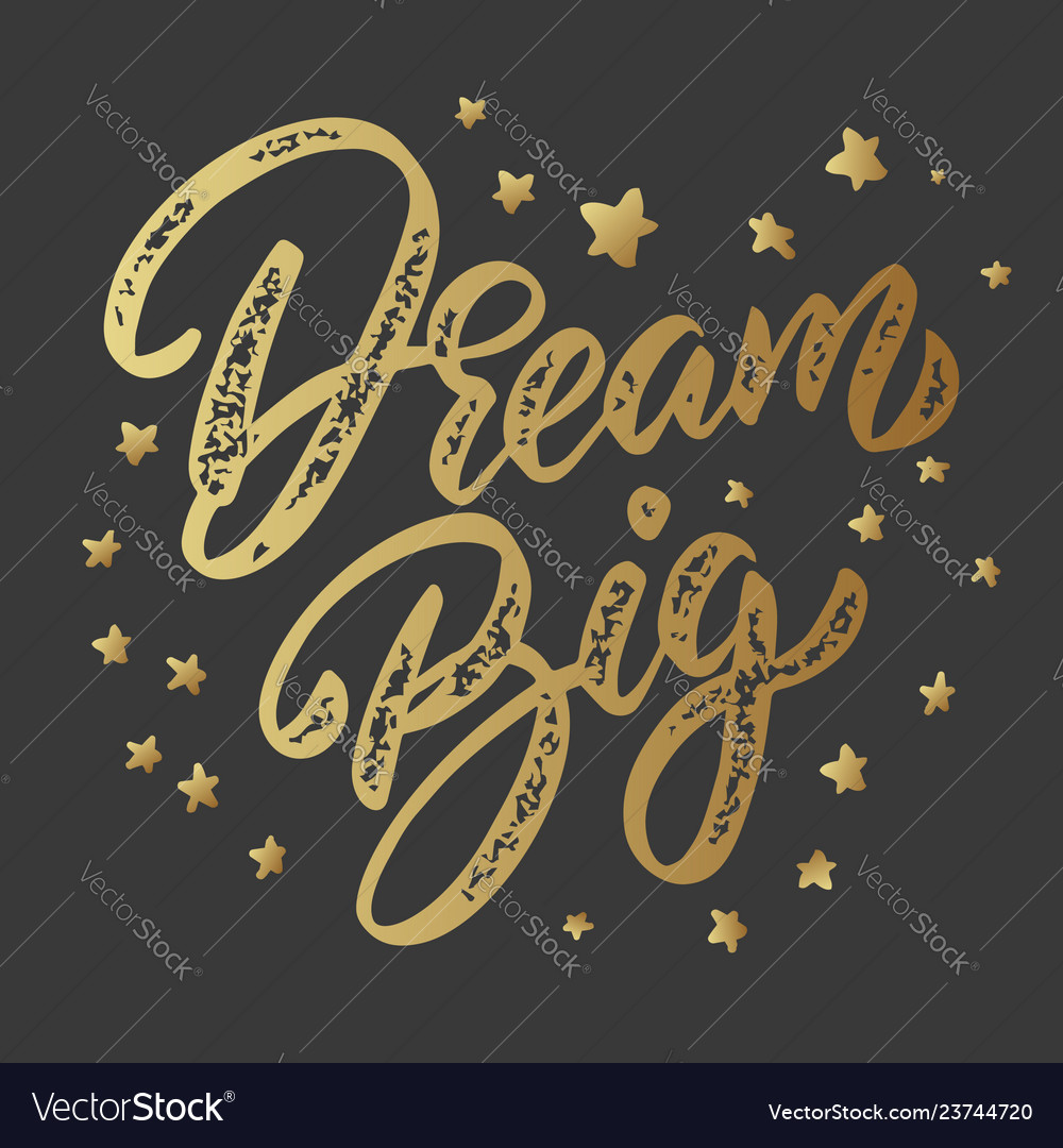 Dream big lettering phrase isolated on dark