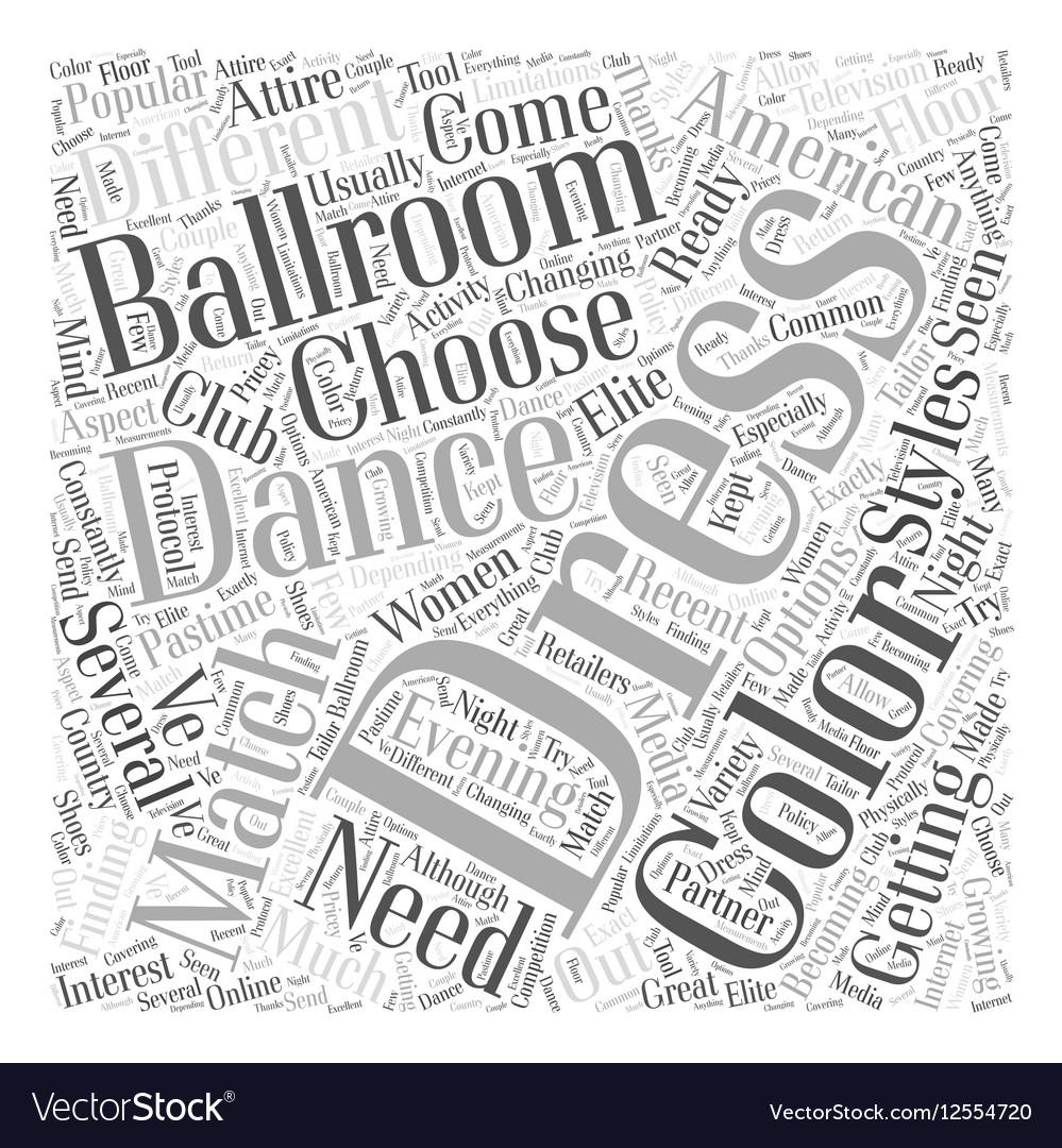 Dresses for Ballroom Dancing Word Cloud Concept vector image