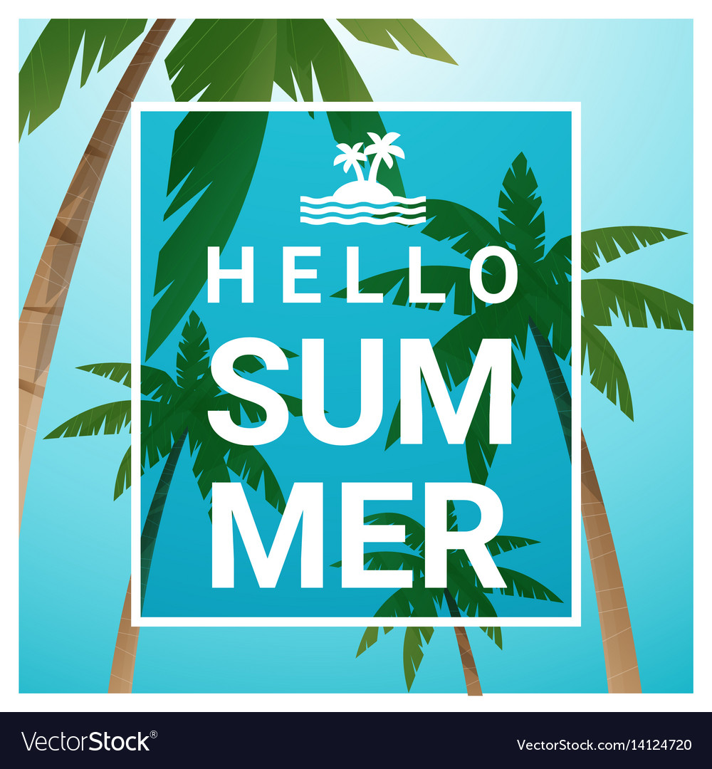 Hello summer background with palm trees