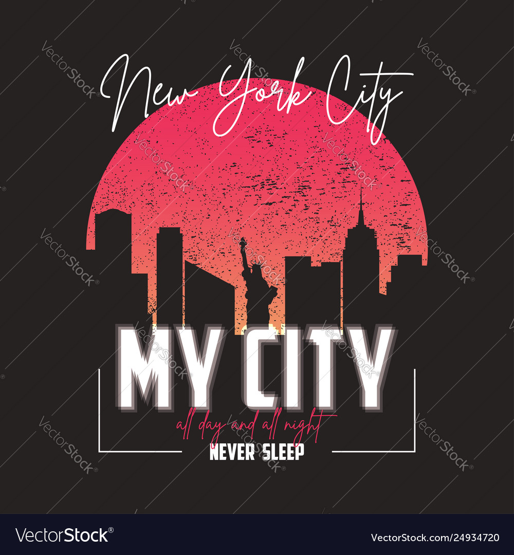 New york slogan graphic for t-shirt with city