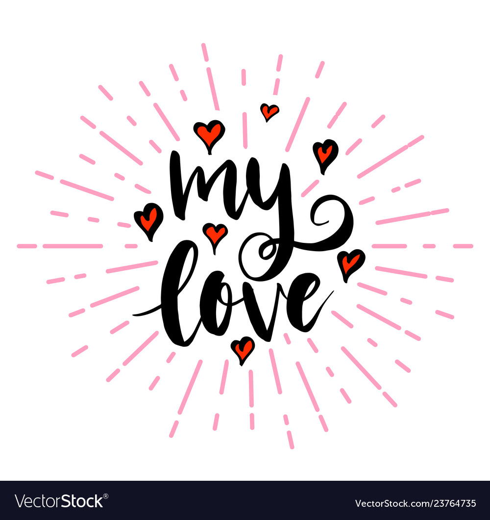 My love lettering with hearts