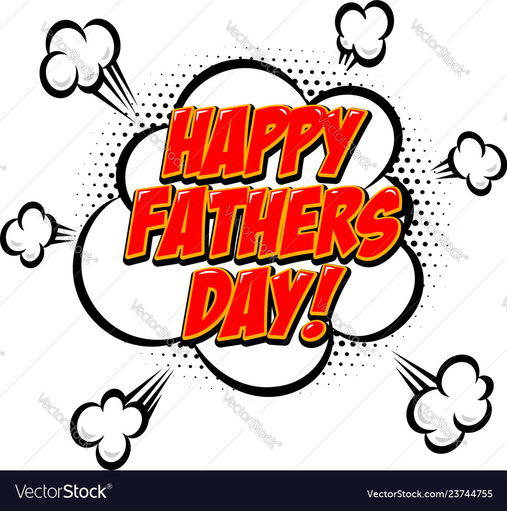 Happy fathers day lettering phrase in comic style