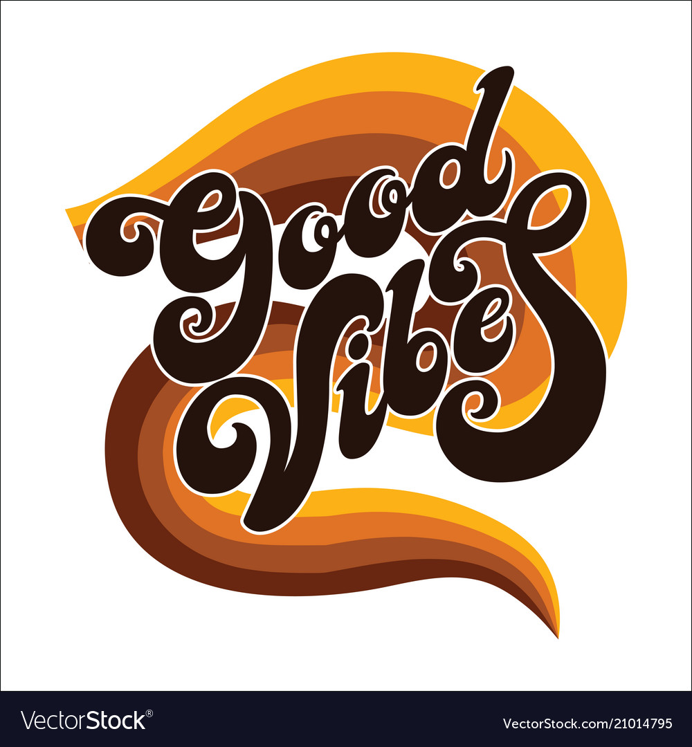 Hand written lettering good vibesmodern vector image