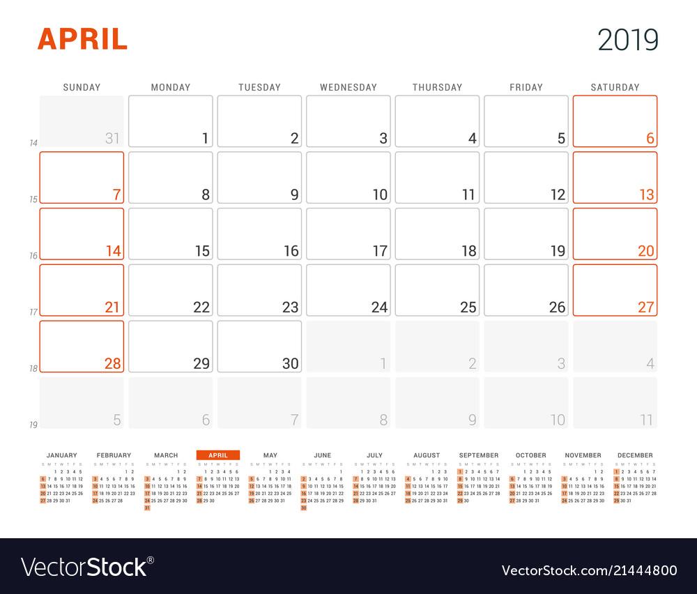 April 2019 Calendar Planner For 2019 Year Design Vector Image