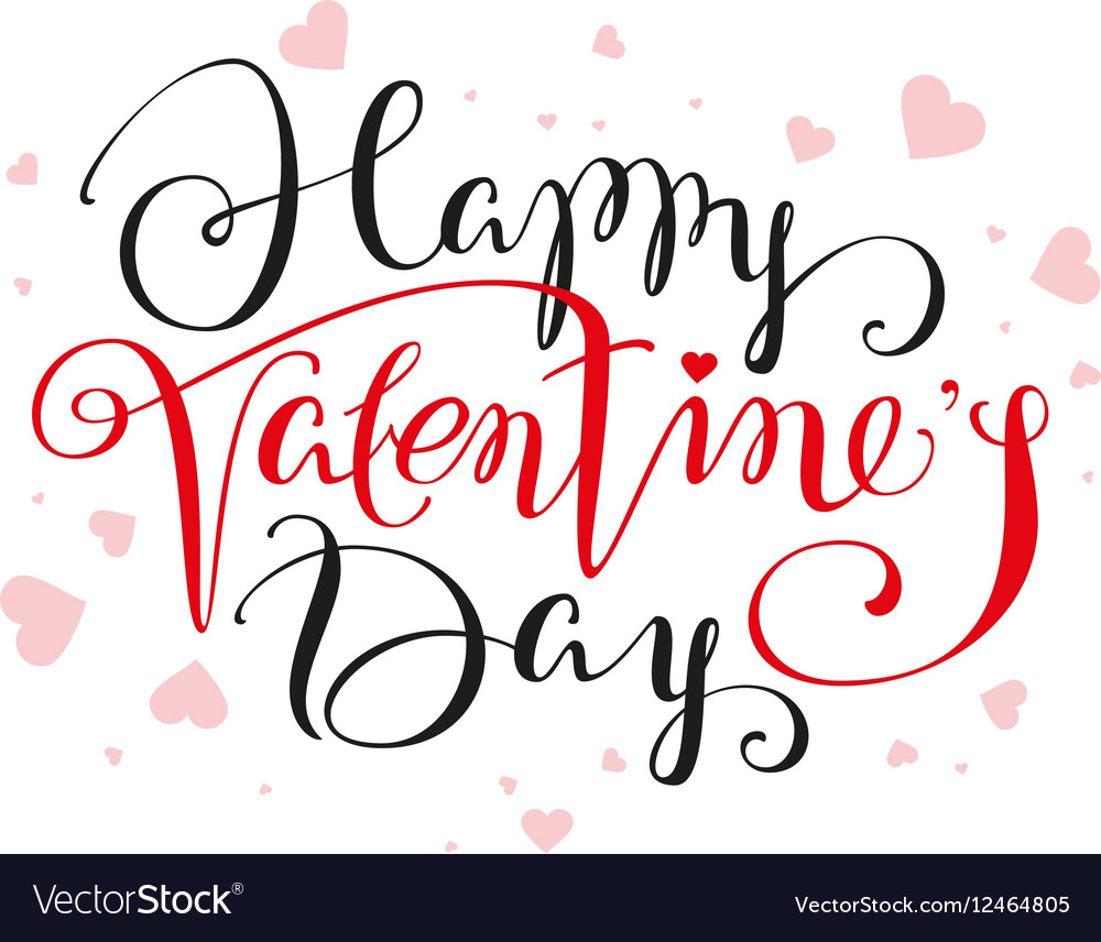 Happy Valentines Day lettering text for greeting