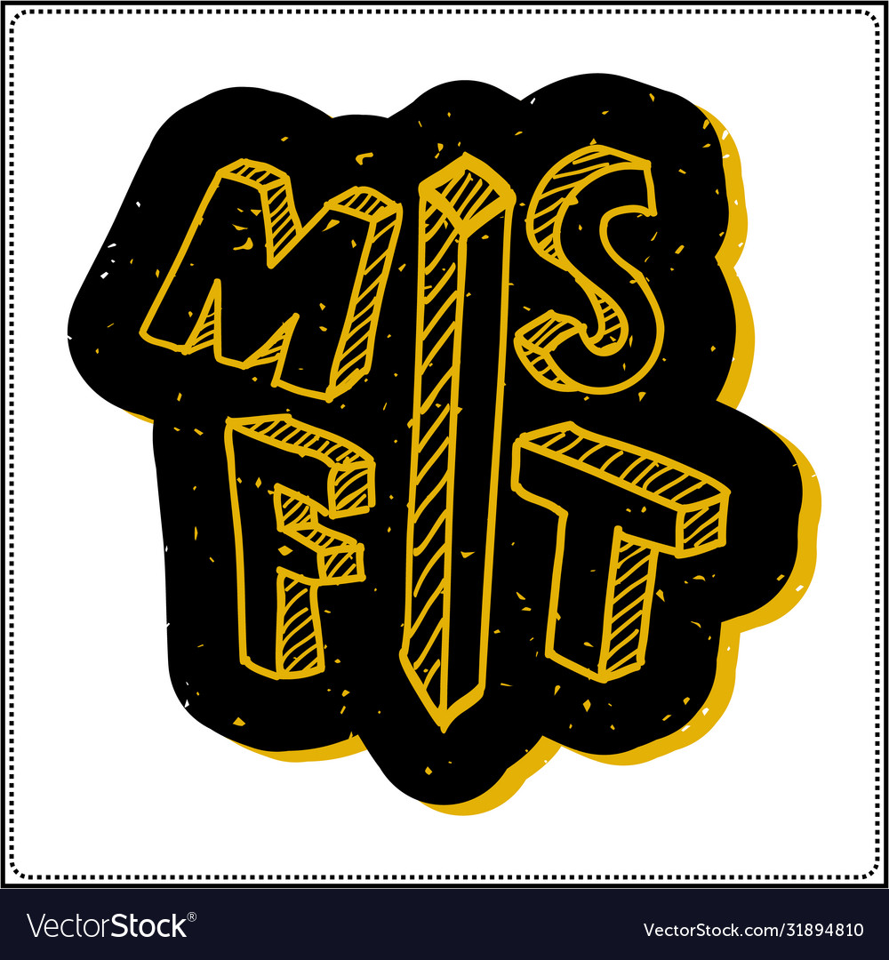 Misfit saying typography kids t shirt design vector
